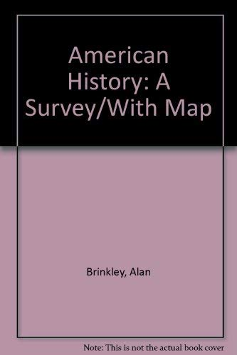 9780072396423: American History: A Survey/With Map