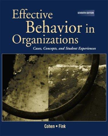 9780072396706: Effective Behavior in Organizations: Cases, Concepts, and Student Experiences (Effective Behavior in