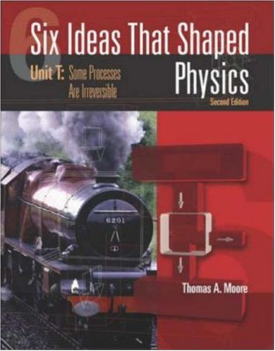 9780072397154: Six Ideas That Shaped Physics: Unit T - Some Processes are Irreversible