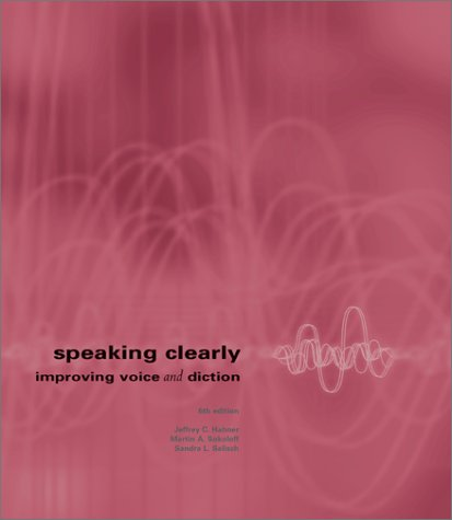 9780072397260: Speaking Clearly : Improving Voice and Diction
