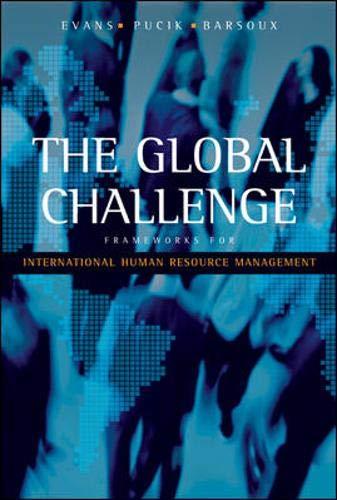 9780072397307: The Global Challenge: Frameworks for International Human Resource Management