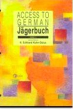 9780072397680: Jagerbuch: Access to German, Band 2