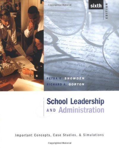 9780072397772: School Leadership and Administration: Important Concepts, Case Studies, and Simulations