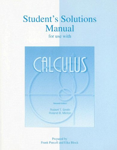 Student's Solutions Manual to accompany Calculus: Robert T Smith,