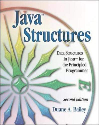 9780072399097: Java Structures: Data Structures in Java for the Principled Programmer