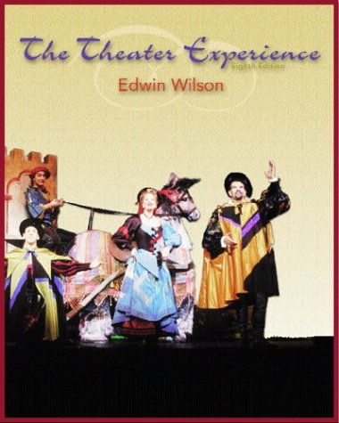 9780072399967: The Theater Experience with free Theatergoer's Guide