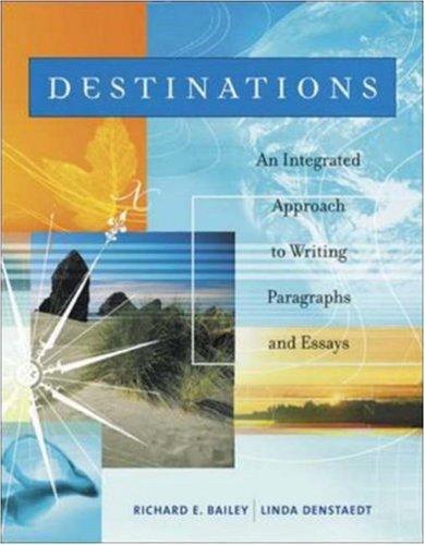 Destinations: Richard E. Bailey, Linda Denstaedt