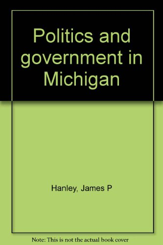 9780072400359: Politics and government in Michigan