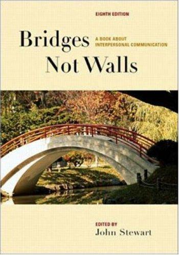 9780072400823: Bridges Not Walls: A Book about Interpersonal Communication