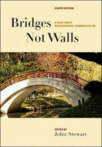 9780072400823: Bridges Not Walls: A Book about Interpersonal Communication