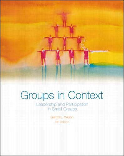 9780072400847: Groups in Context: Leadership and Participation in Small Groups