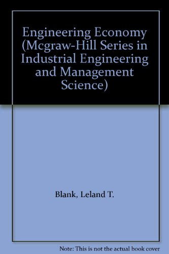 9780072400960: Engineering Economy (Mcgraw-Hill Series in Industrial Engineering and Management Science)