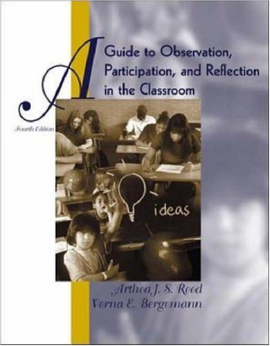 9780072401066: A Guide to Observation, Participation and Reflection in the Classroom