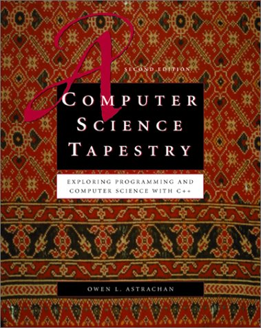 9780072401264: Computer Science Tapestry (McGraw-Hill Series in Computer Science)