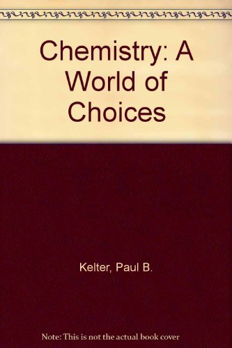 9780072401622: Lab Manual to Accompany Chemistry: A World of Choices
