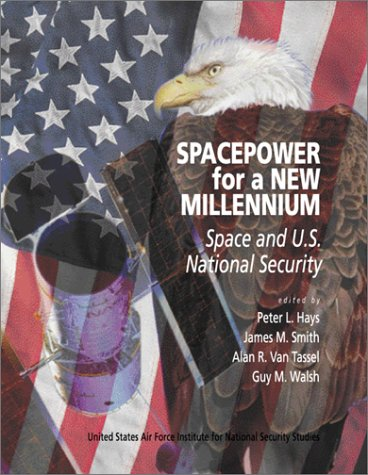 9780072401707: Spacepower for A New Millennium