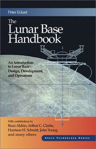 9780072401714: CPSP: The Lunar Base Handbook (Space Technology Series)