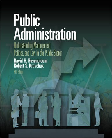 9780072401929: Public Administration: Understanding Management, Politics & Law in the Public Sector