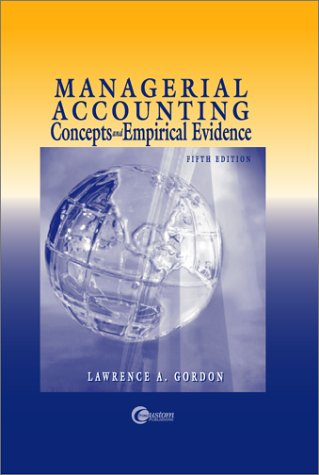 9780072401967: Managerial Accounting: Concepts and Empirical Evidence