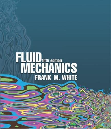 9780072402179: Fluid Mechanics, 5th Edition (McGraw-Hill Series in Mechanical Engineering)