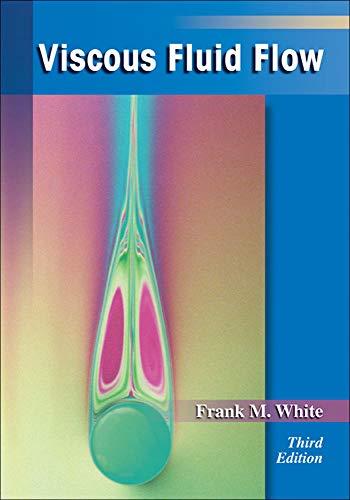 9780072402315: Viscous Fluid Flow (McGraw-Hill Mechanical Engineering)