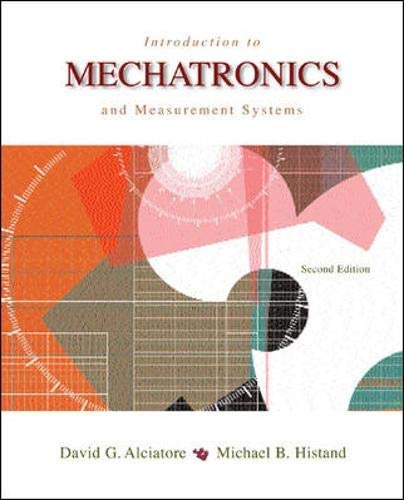 9780072402414: Introduction to Mechatronics and Measurement Systems (McGraw-Hill Mechanical Engineering)
