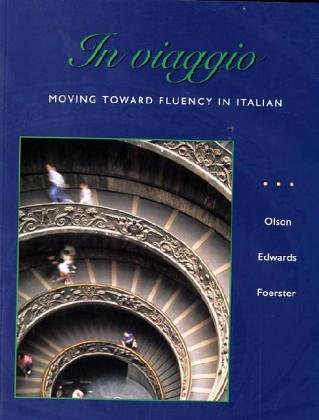 9780072402643: In viaggio: Moving Toward Fluency in Italian