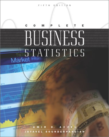 9780072402704: Complete Business Statistics