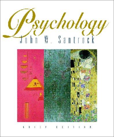 Psychology Brief: John W. Santrock
