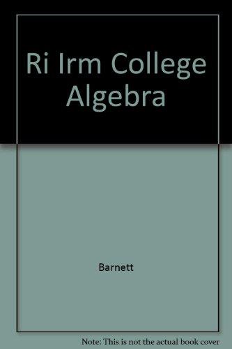 9780072404777: Ri Irm College Algebra