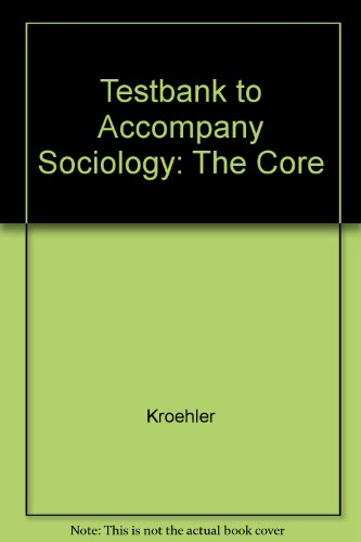 9780072405415: Testbank to Accompany Sociology: The Core