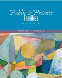 9780072405446: Public & Private Families: An Introduction