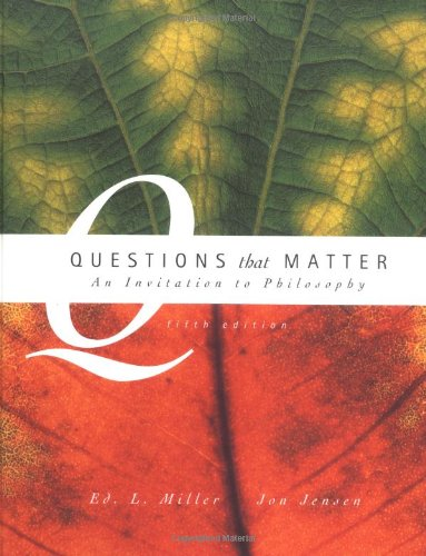 9780072406344: Questions that Matter: An Invitation to Philosophy