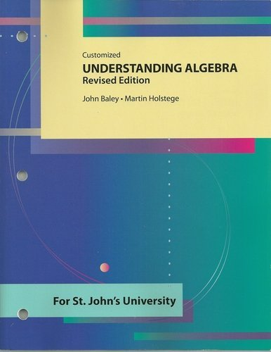 9780072406733: Customized Understanding Algebra - John Baley - Paperback - Revised Edition
