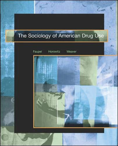 9780072406832: The Sociology of American Drug Use