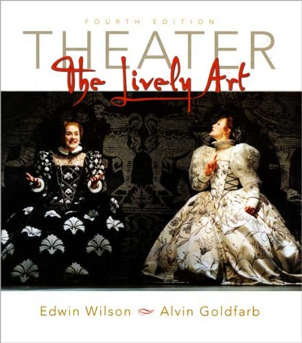 Theater : The Lively Art: Alvin Wilson Edwin; Goldfarb