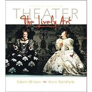 9780072407181: Theater : The Lively Art