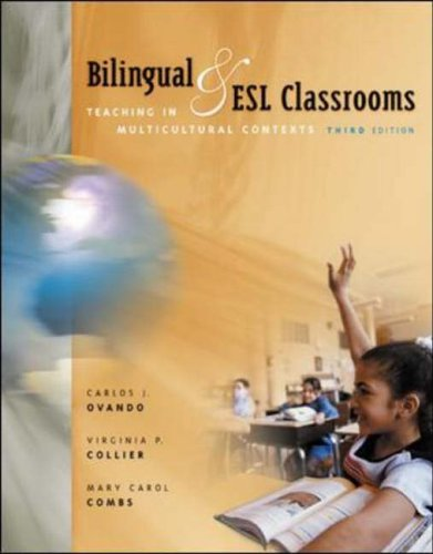 9780072407372: Bilingual and ESL Classrooms: Teaching in Multicultural Contexts