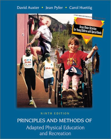 9780072407464: Principles and Methods of Adapted Physical Education and Recreation, 9th