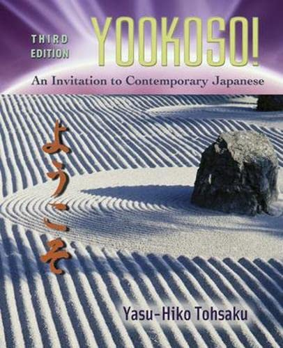 Yookoso! An invitation to contemporary japanese, third edition.