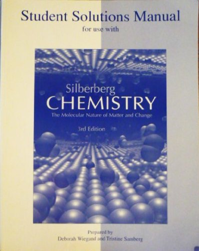 9780072410525: Student Solutions Manual to Accompany Chemistry: The Molecular Nature of Matter And Change