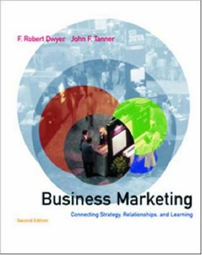 9780072410631: Business Marketing: Connecting Strategy, Relationships and Learning (Mcgraw Hill/Irwin Series in Marketing)