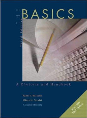 9780072411409: The Basics: A Rhetoric and Handbook