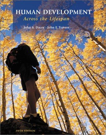 9780072413649: Human Development Across the Lifespan