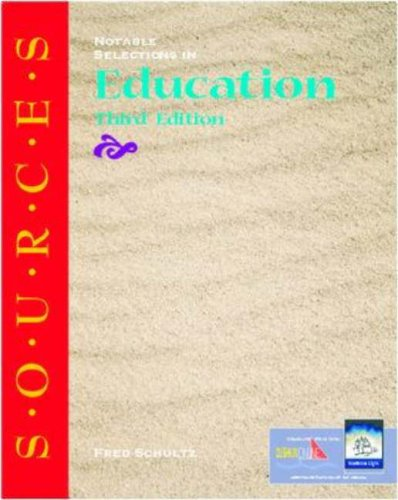 9780072413984: Sources: Notable Selections in Education (Classic Edition Sources)