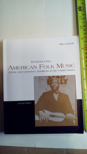 9780072414219: Introducing American Folk Music 2nd: Ethnic and Grassroot Traditions in the United States