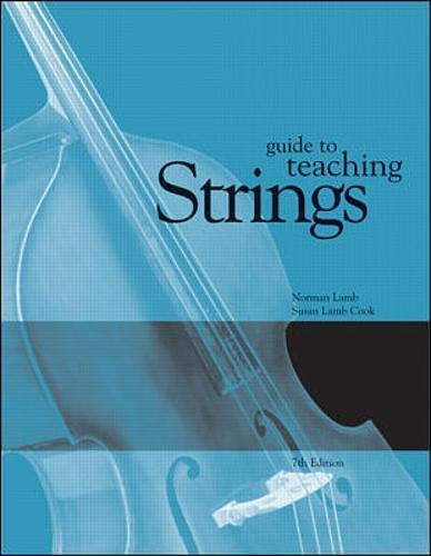 Guide To Teaching Strings: Lamb, Norman, Cook,