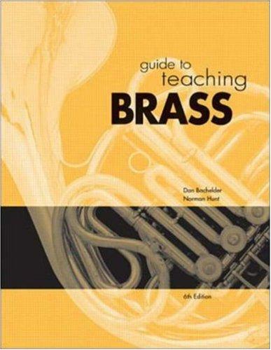 Guide To Teaching Brass: Bachelder, Dan, Hunt,