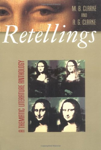 9780072414691: Retellings: A Thematic Literature Anthology