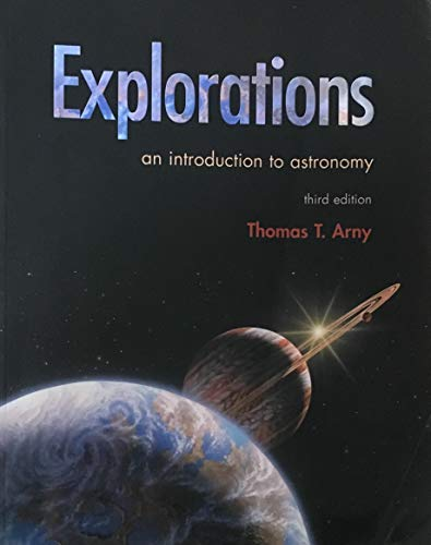 9780072415933: Explorations: An Introduction to Astronomy (3rd Edition)